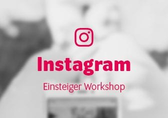 Workshop Instagram Einsteiger